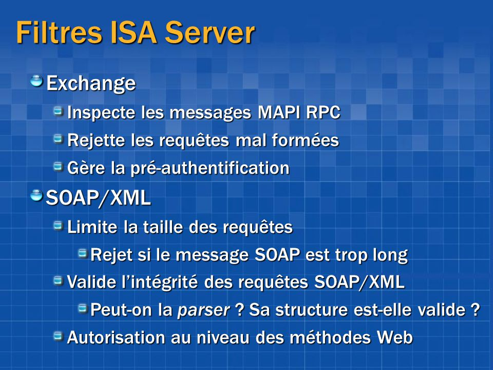 Filtres ISA Server Exchange SOAP/XML Inspecte les messages MAPI RPC
