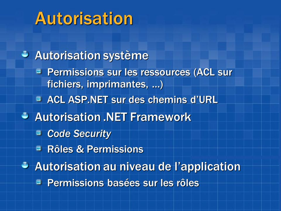 Autorisation Autorisation système Autorisation .NET Framework