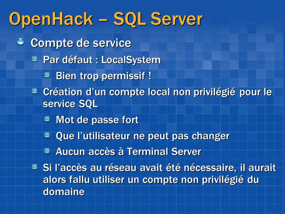 OpenHack – SQL Server Compte de service Par défaut : LocalSystem