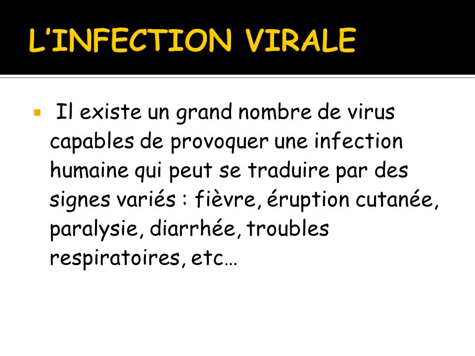 L'INFECTION VIRALE