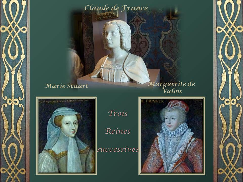 Trois Reines successives Claude de France Marguerite de Valois
