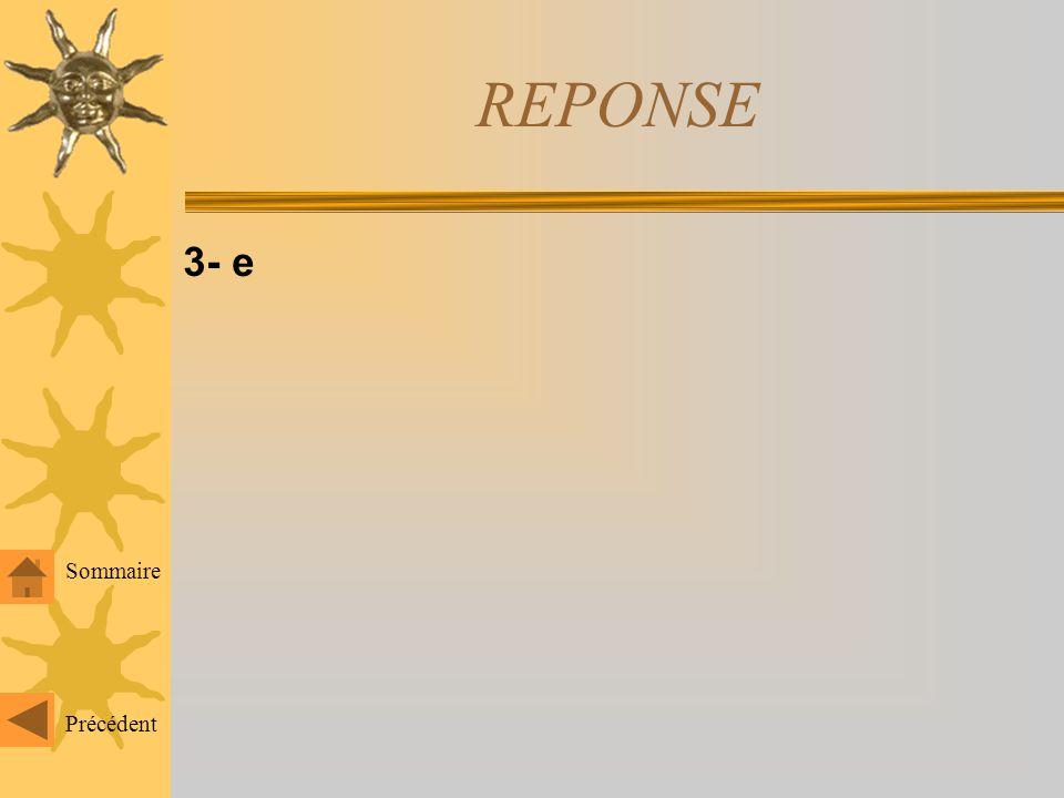 REPONSE 3- e Sommaire Précédent