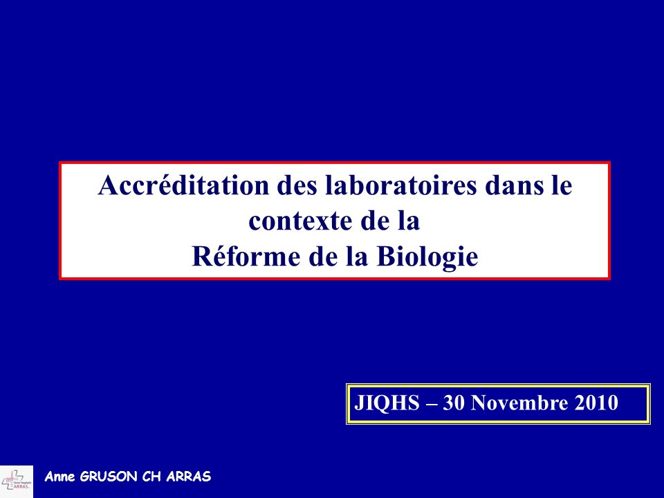 Accréditation des laboratoires dans le contexte de la