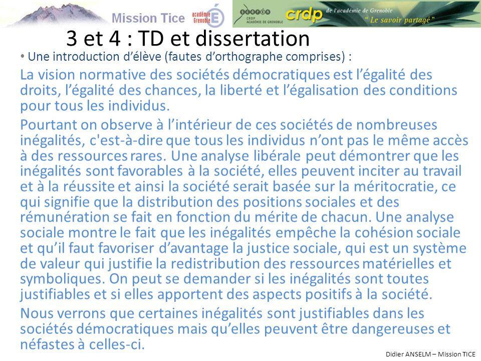 3 et 4 : TD et dissertation Une introduction d'élève (fautes d'orthographe comprises) :