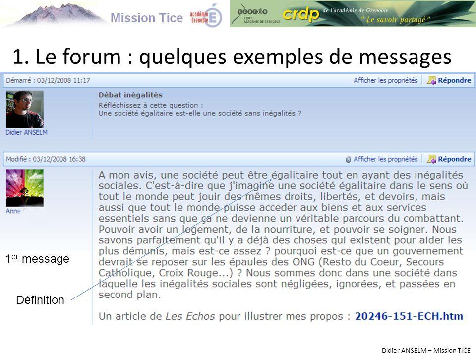 1. Le forum : quelques exemples de messages