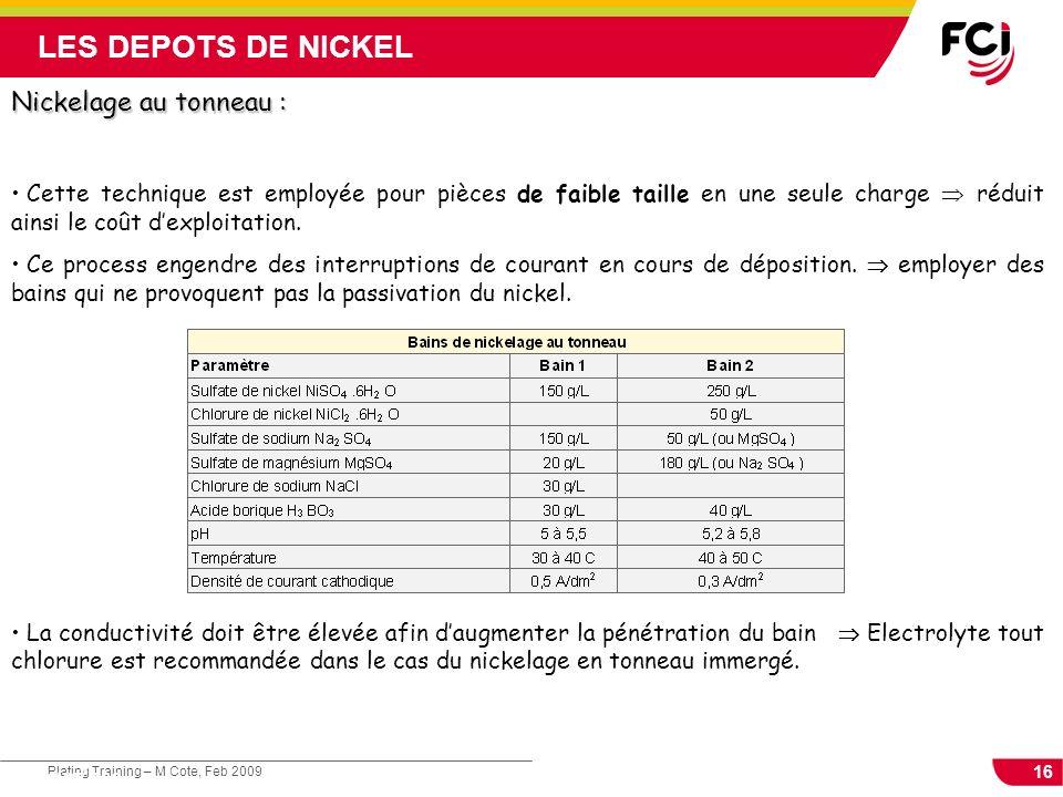 LES DEPOTS DE NICKEL Nickelage au tonneau :