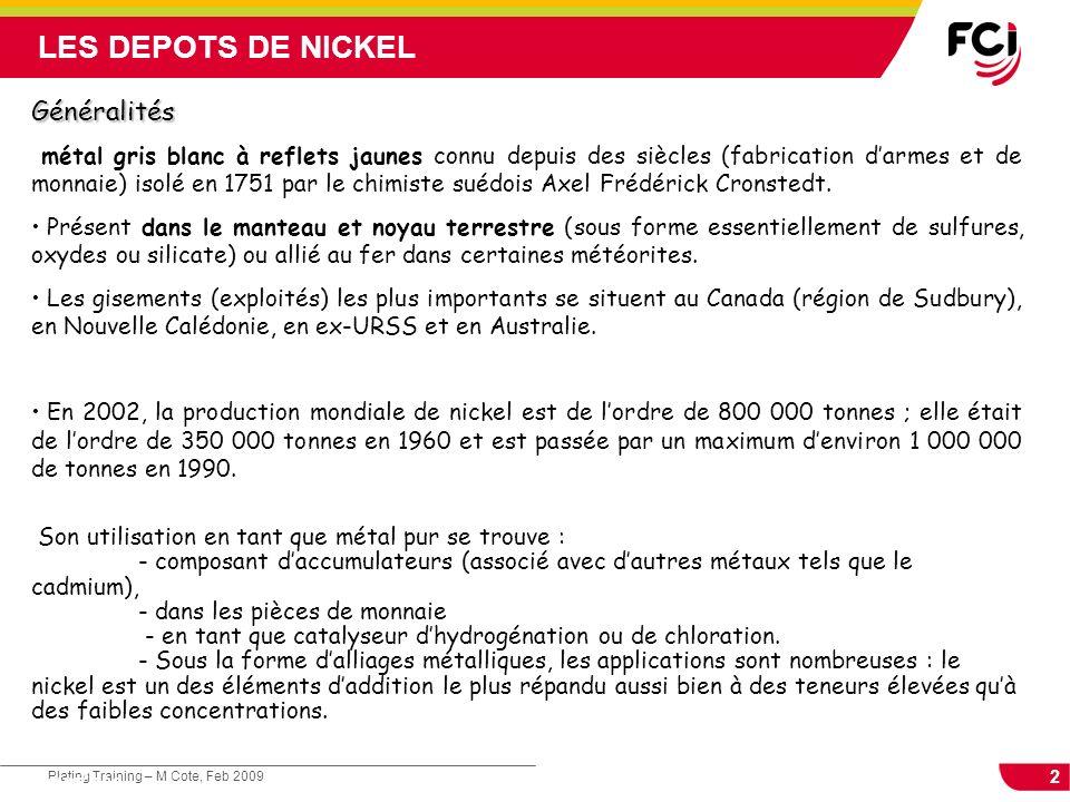 LES DEPOTS DE NICKEL Généralités