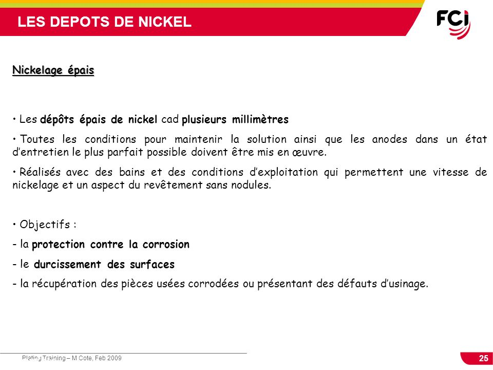 LES DEPOTS DE NICKEL Nickelage épais