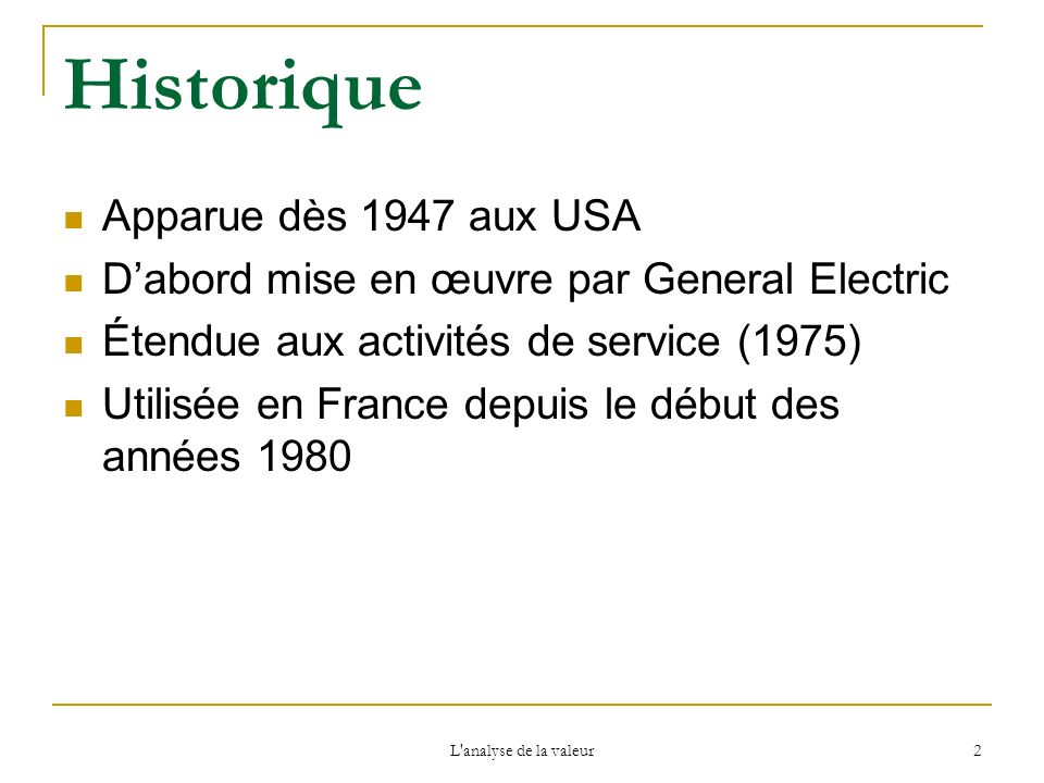 Historique Apparue dès 1947 aux USA
