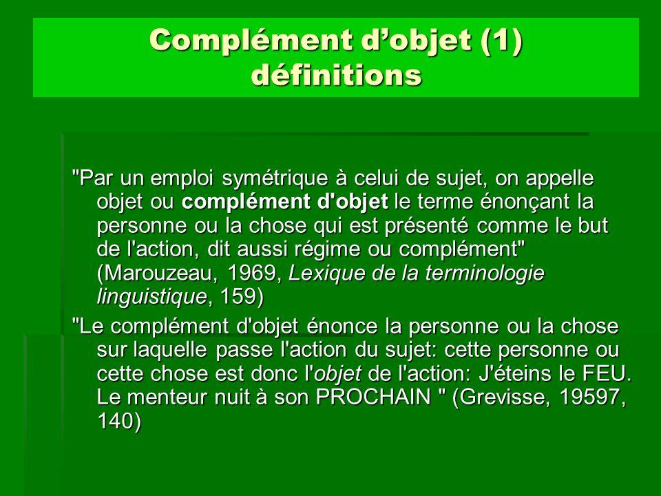 Complément d'objet (1) définitions