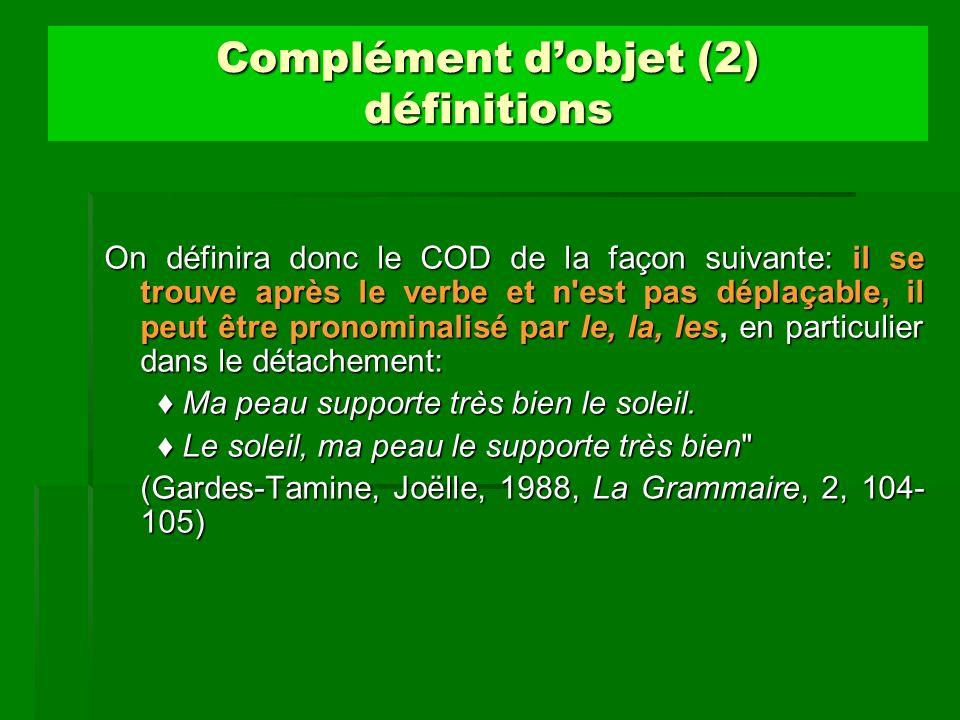 Complément d'objet (2) définitions