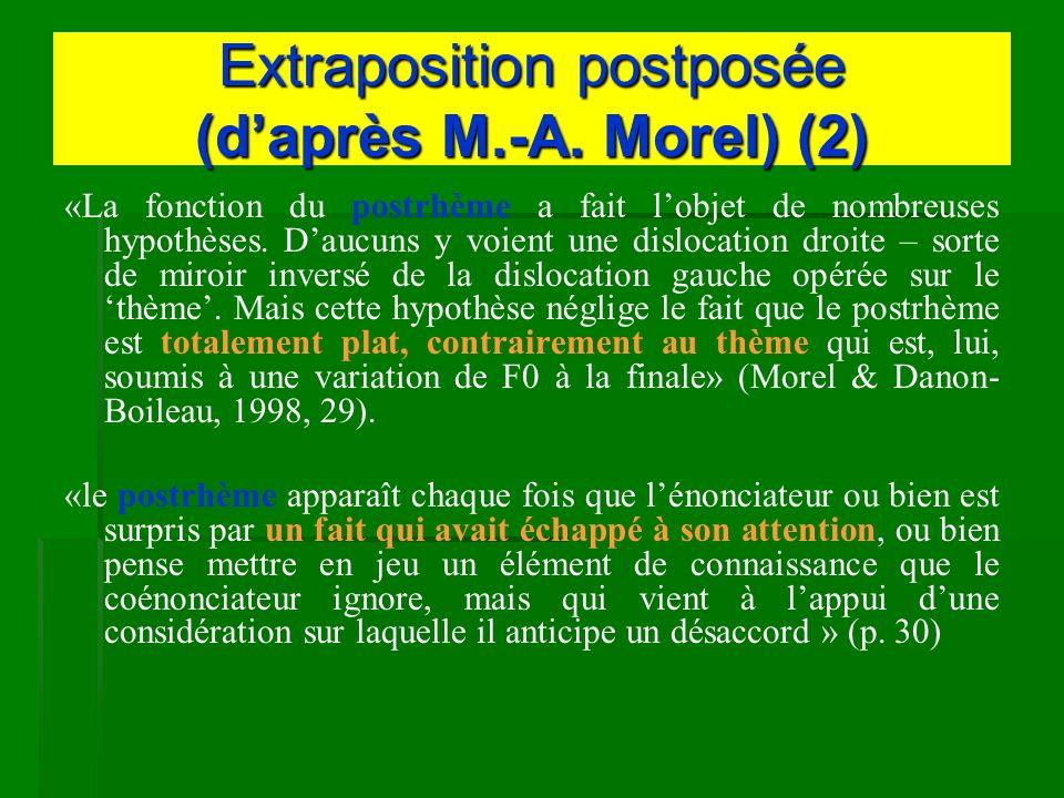 Extraposition postposée (d'après M.-A. Morel) (2)