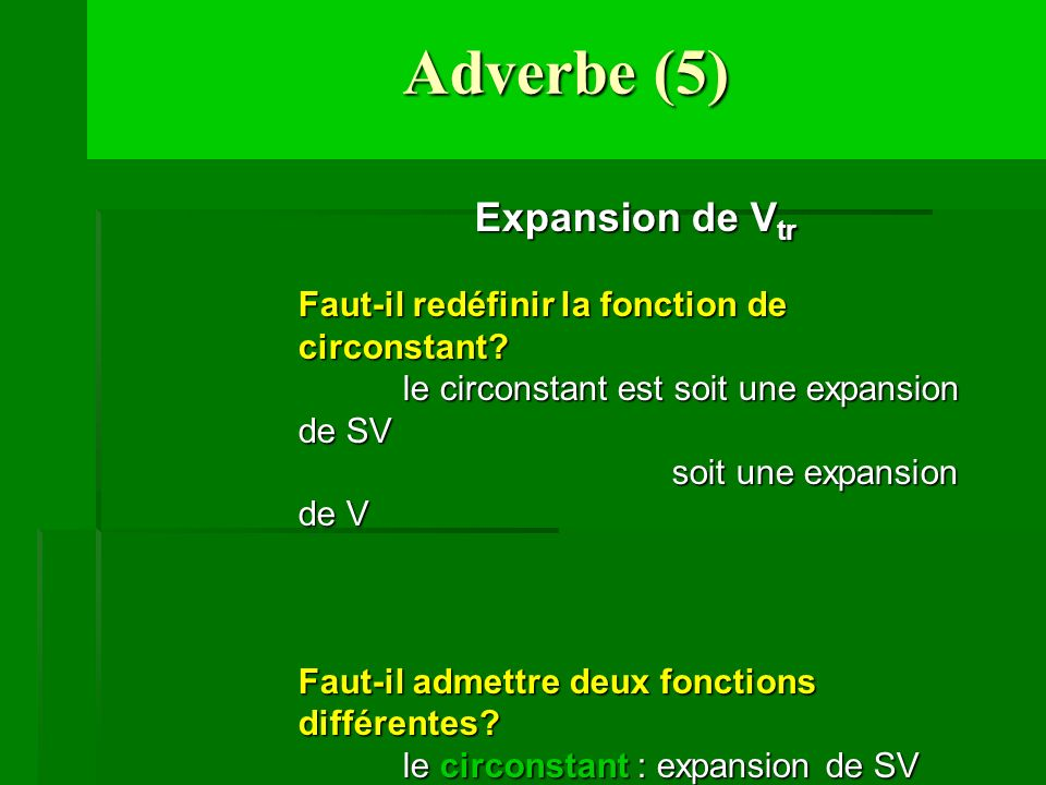 Adverbe (5) Expansion de Vtr