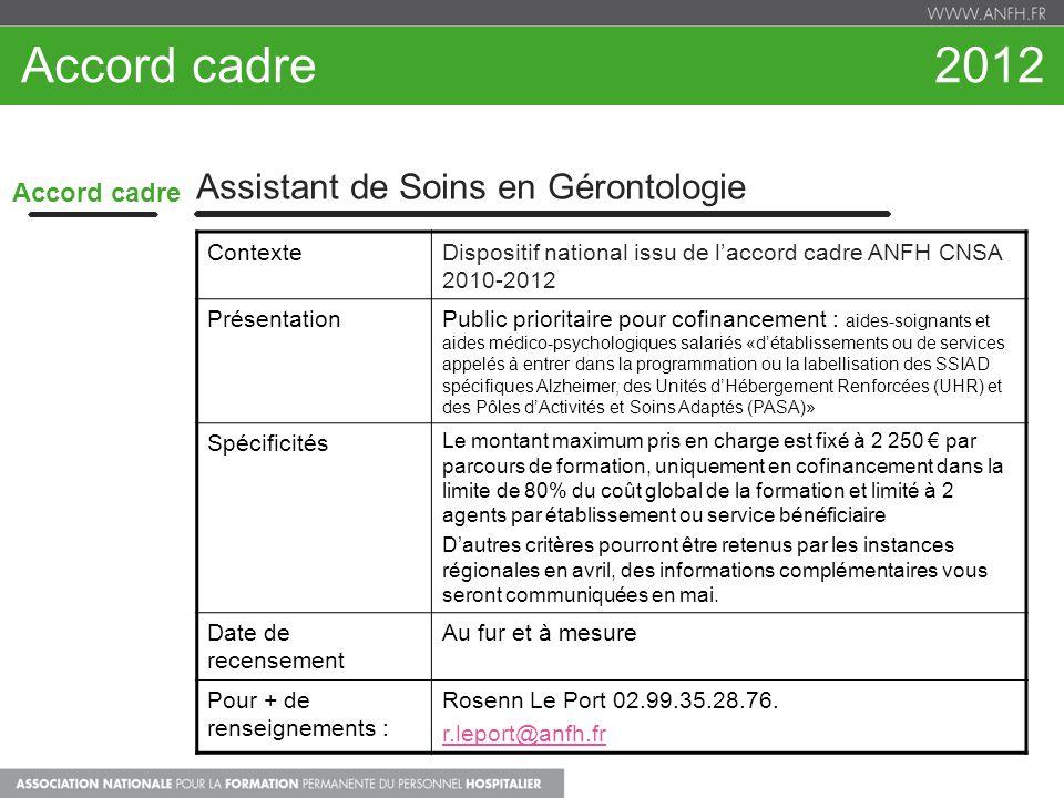 Accord cadre 2012 Assistant de Soins en Gérontologie Accord cadre