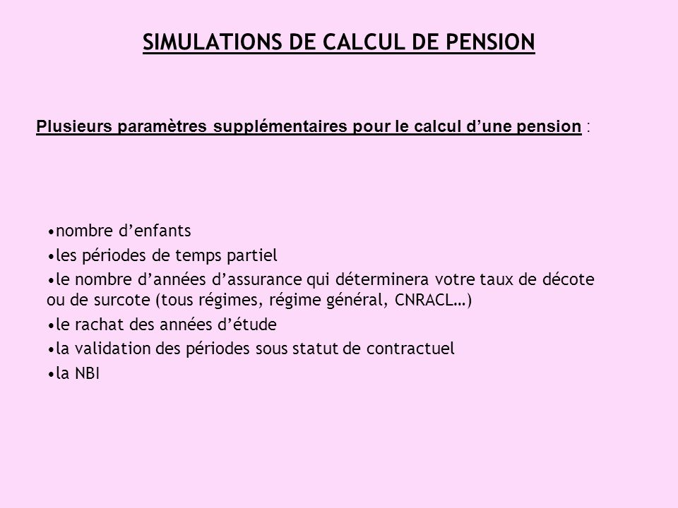SIMULATIONS DE CALCUL DE PENSION