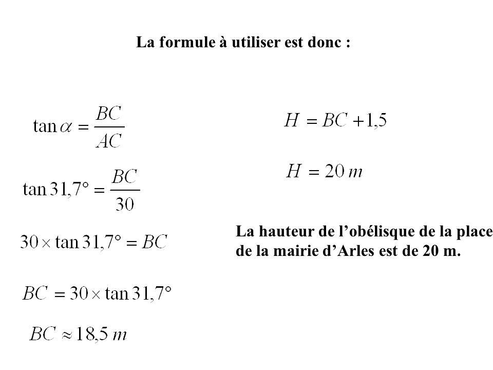 La formule à utiliser est donc :