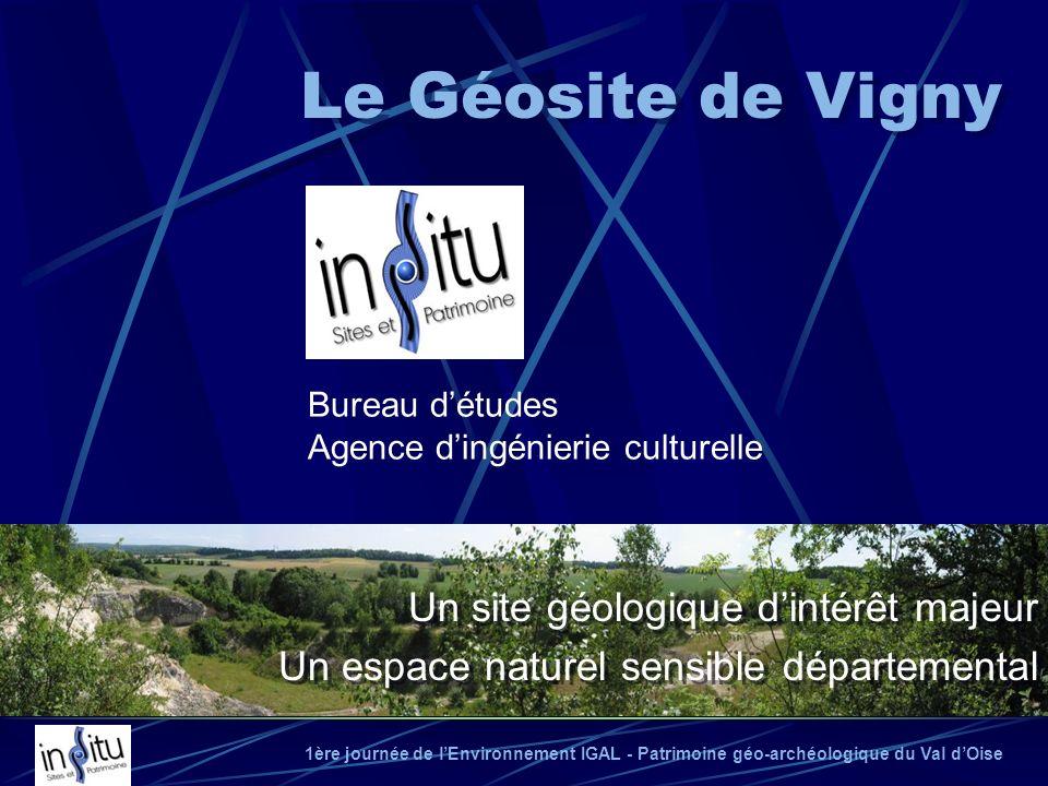 Le Géosite de Vigny Un site géologique d'intérêt majeur