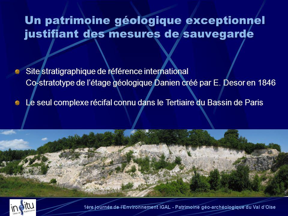 Un patrimoine géologique exceptionnel justifiant des mesures de sauvegarde