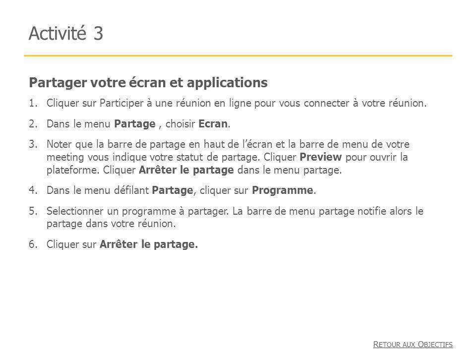 Activité 3 Partager votre écran et applications