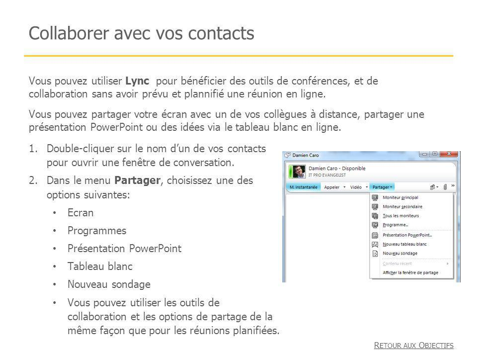 Collaborer avec vos contacts