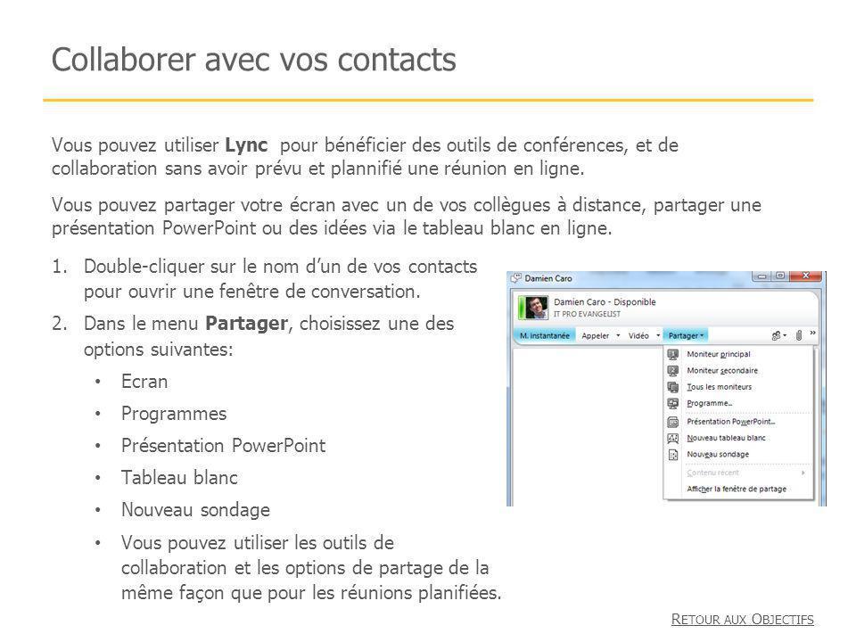 Collaborer avec vos contacts