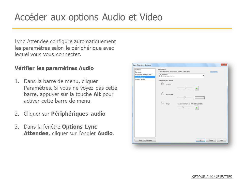 Accéder aux options Audio et Video