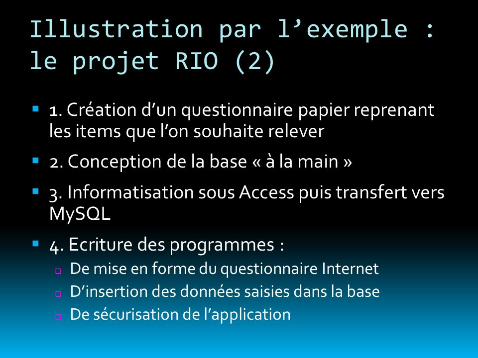 Illustration par l'exemple : le projet RIO (2)
