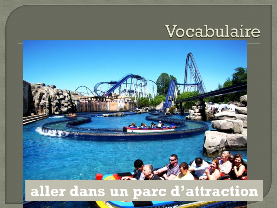 aller dans un parc d'attraction