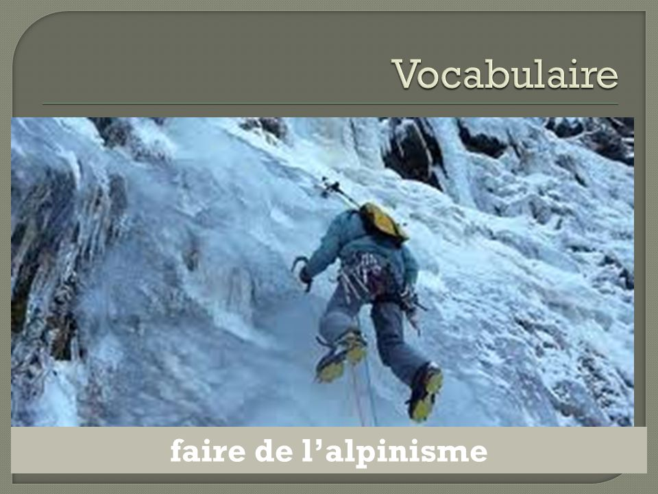 Vocabulaire faire de l'alpinisme