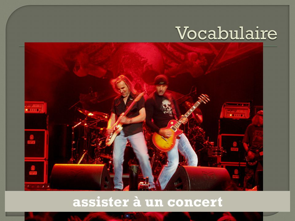 Vocabulaire assister à un concert