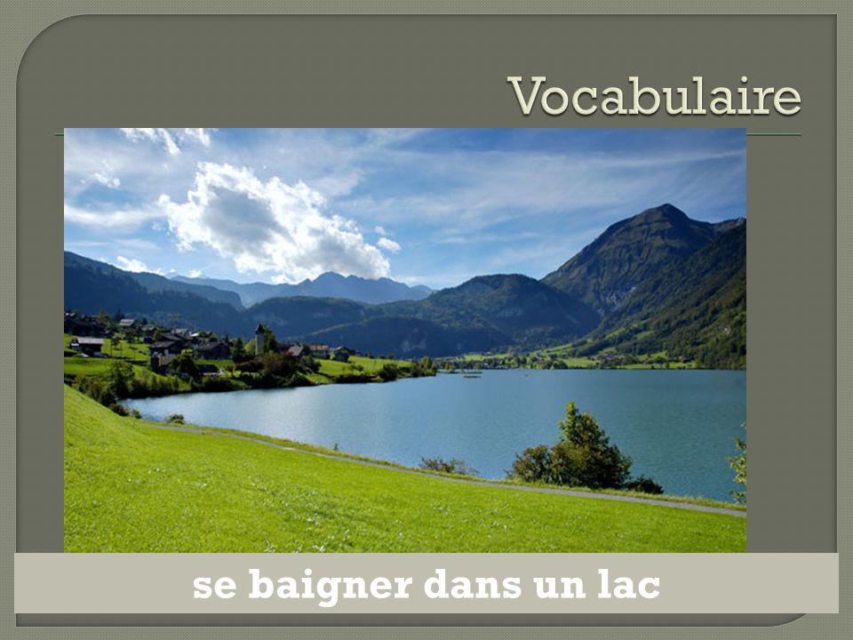 Vocabulaire se baigner dans un lac