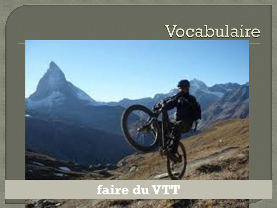 Vocabulaire faire du VTT