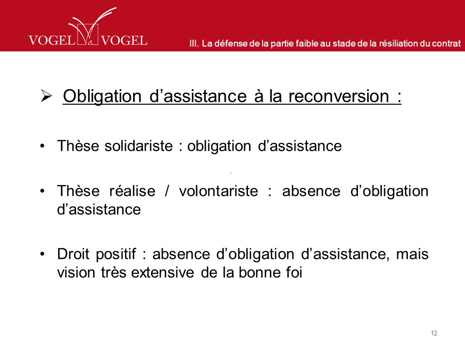 Obligation d'assistance à la reconversion :