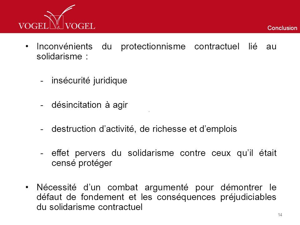 Inconvénients du protectionnisme contractuel lié au solidarisme :