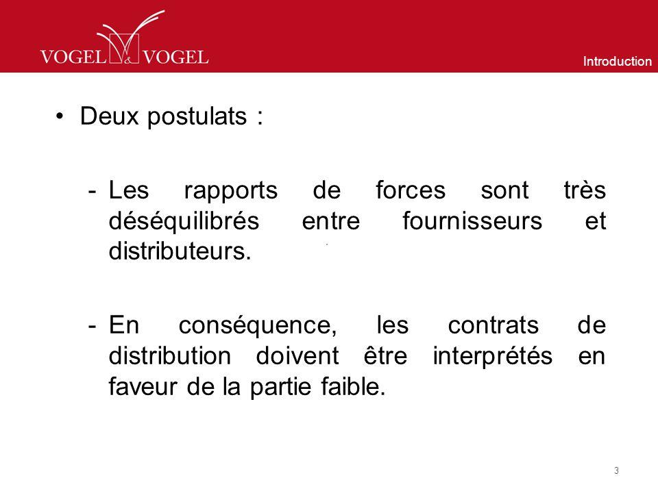 Introduction Deux postulats : Les rapports de forces sont très déséquilibrés entre fournisseurs et distributeurs.