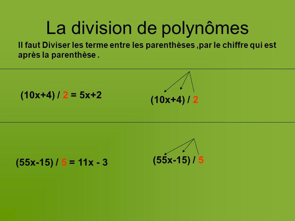 La division de polynômes