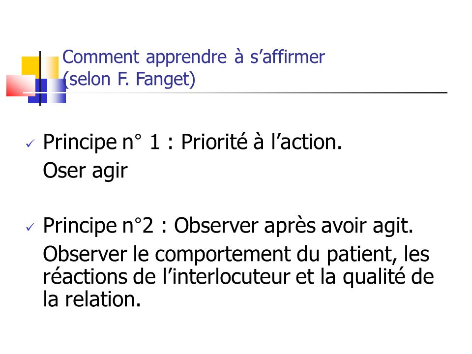 Comment apprendre à s'affirmer (selon F. Fanget)