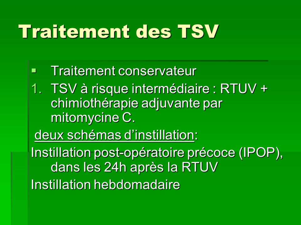 Traitement des TSV Traitement conservateur
