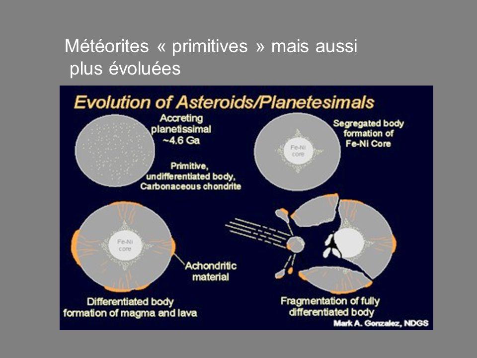 Météorites « primitives » mais aussi