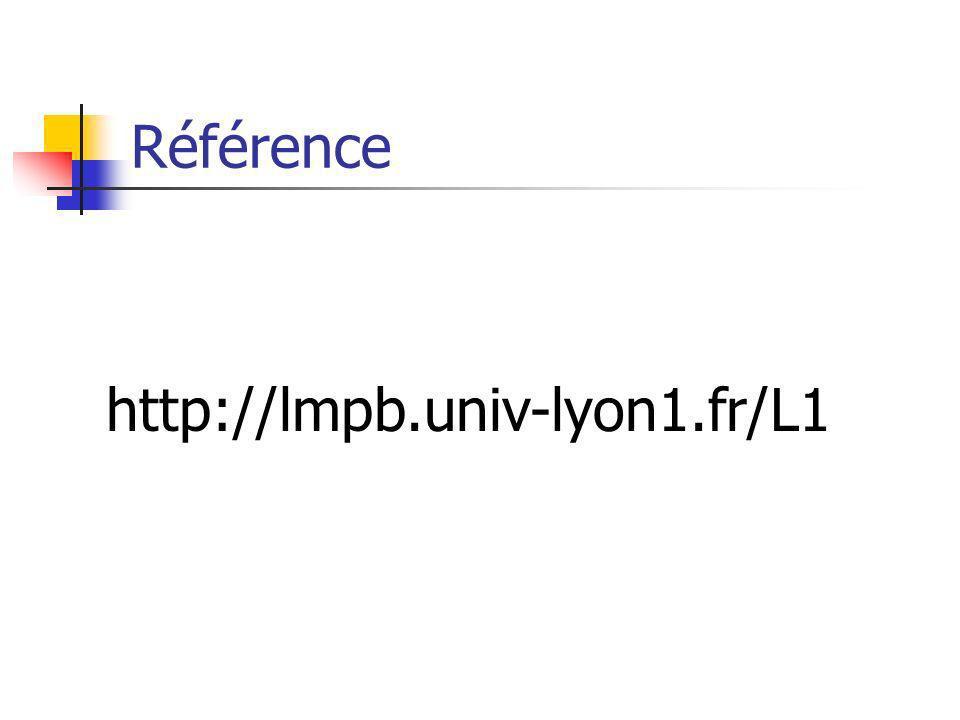 Référence http://lmpb.univ-lyon1.fr/L1