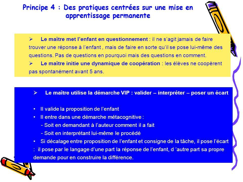 Principe 4 : Des pratiques centrées sur une mise en apprentissage permanente