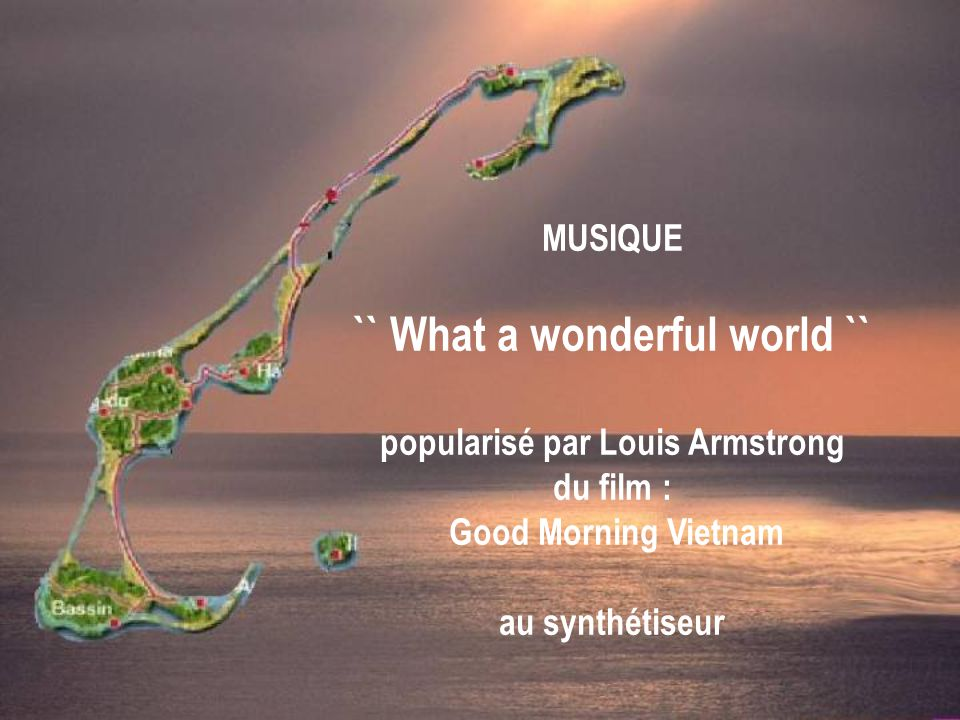 `` What a wonderful world `` popularisé par Louis Armstrong