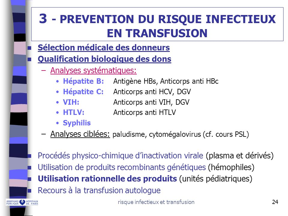 3 - PREVENTION DU RISQUE INFECTIEUX EN TRANSFUSION