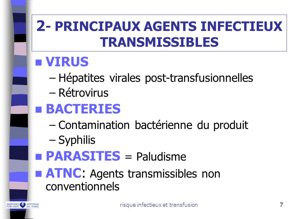 2- PRINCIPAUX AGENTS INFECTIEUX TRANSMISSIBLES