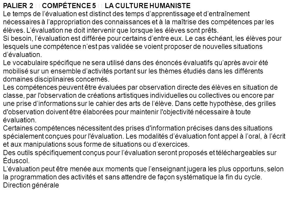 PALIER 2  COMPÉTENCE 5  LA CULTURE HUMANISTE