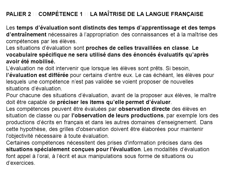 PALIER 2  COMPÉTENCE 1  LA MAÎTRISE DE LA LANGUE FRANÇAISE