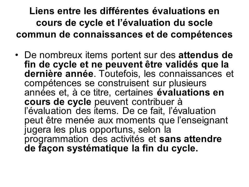 Liens entre les différentes évaluations en cours de cycle et l'évaluation du socle commun de connaissances et de compétences