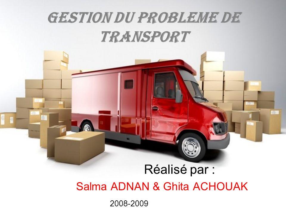 GESTION DU PROBLEME DE TRANSPORT