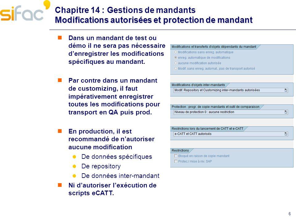 Chapitre 14 : Gestions de mandants Modifications autorisées et protection de mandant