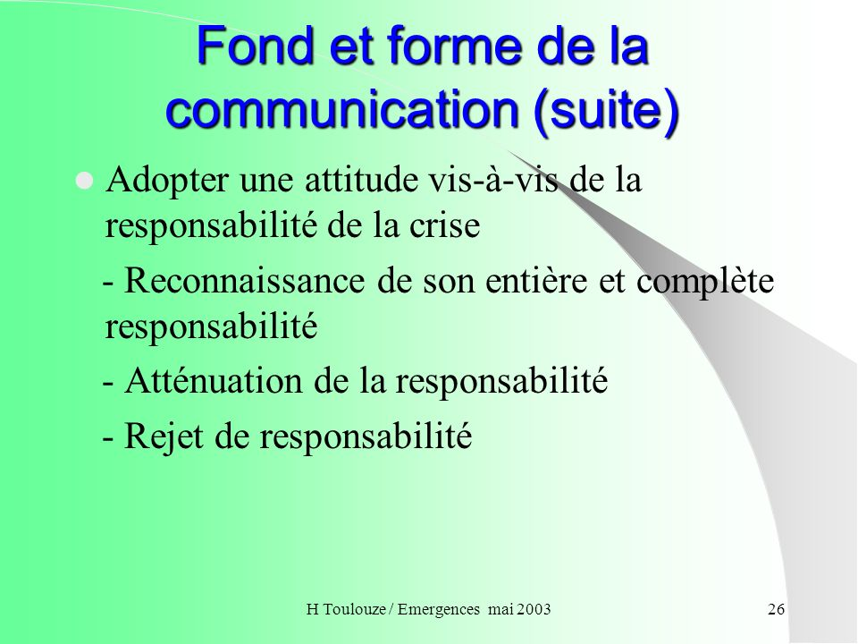 Fond et forme de la communication (suite)